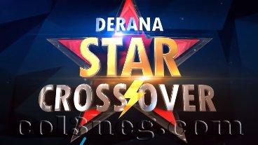 Derana Star Crossover 03-04-2021