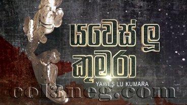yawes-lu-kumara-episode-8
